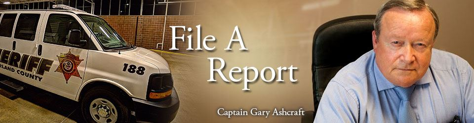 File A Report - Captain Gary Ashcraft